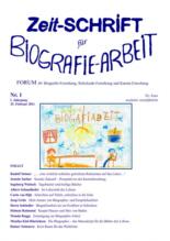 diese zeit schrift erffnet ein gesprchsforum fr menschen die sich mit biografie arbeit beruflich befassen - Biografiearbeit Muster